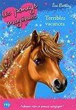 10. Les poneys magiques : Terribles vacances (10)