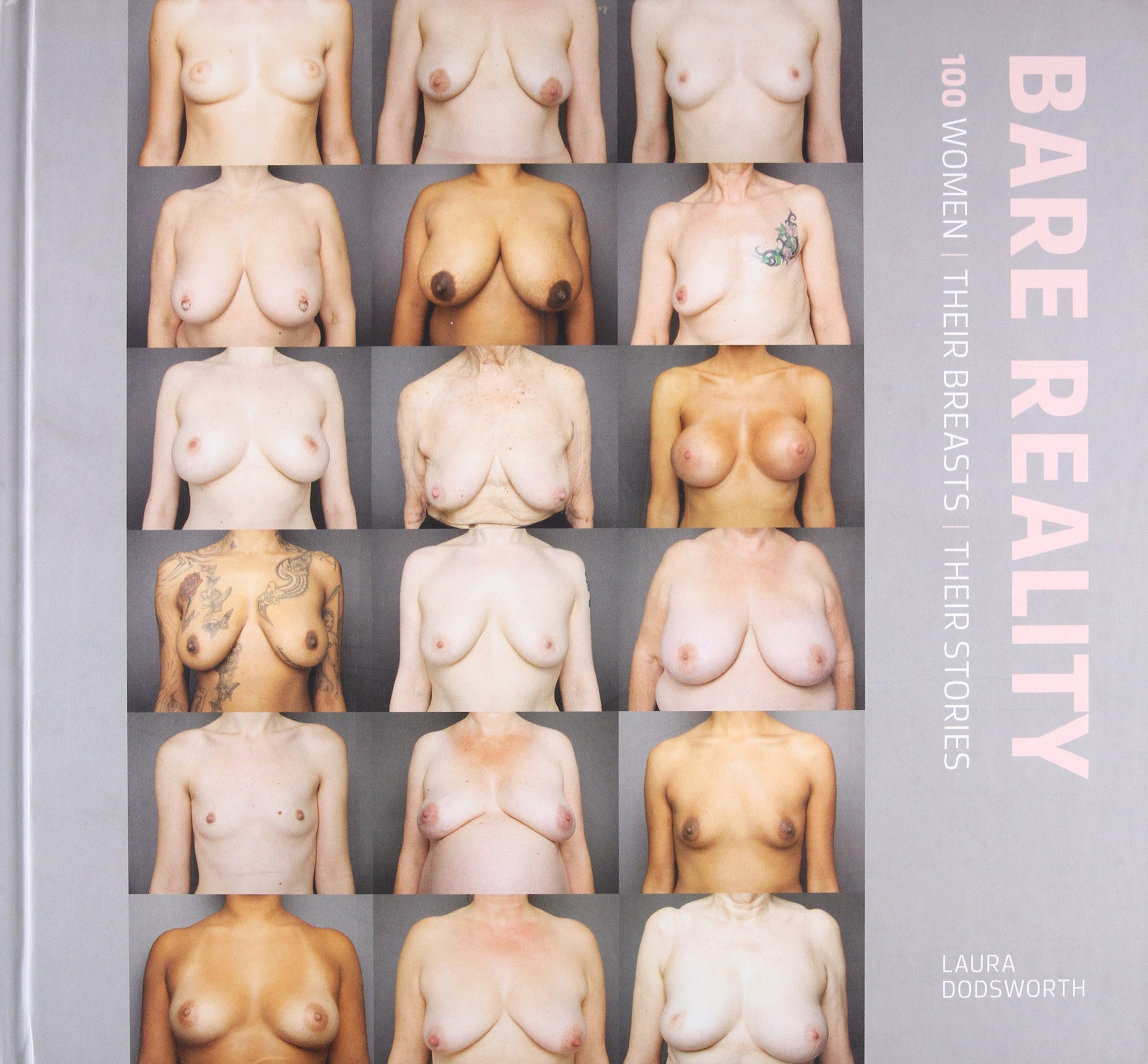 Bare Reality: 100 Women, Their Breasts, Their Stories pdf epub