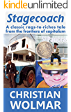 Stagecoach: A classic rags-to-riches tale from the frontiers of capitalism