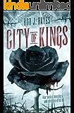City of Kings (First Earth Saga Book 6)