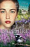 The Lost Sapphire (Belinda Murrell Timeslip Books)