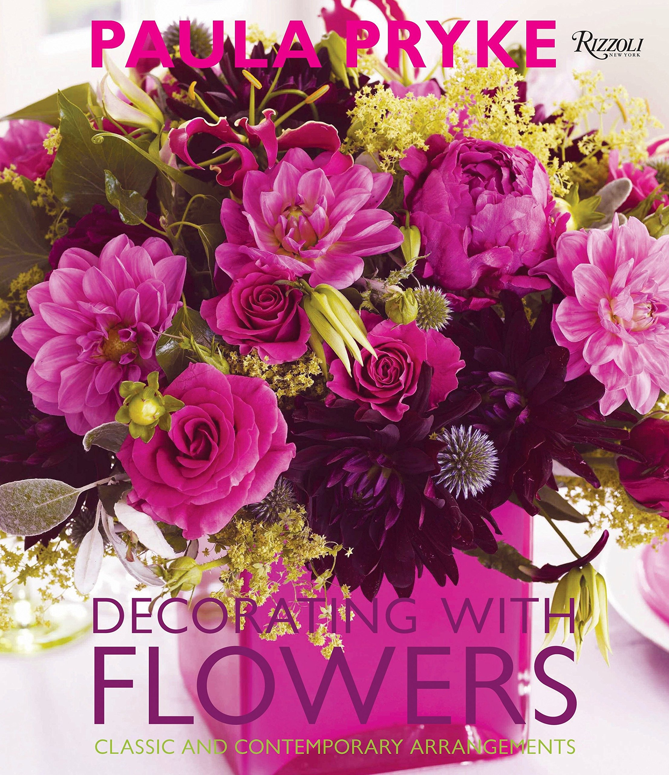 Decorating with Flowers: Classic and Contemporary Arrangements ...