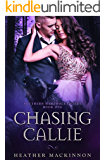 Chasing Callie (Southern Werewolf Sisters Book 1)