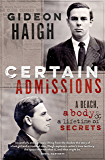 Certain Admissions: A Beach, a Body and a Lifetime of Secrets: A Beach, a Body and a Lifetime of Secrets