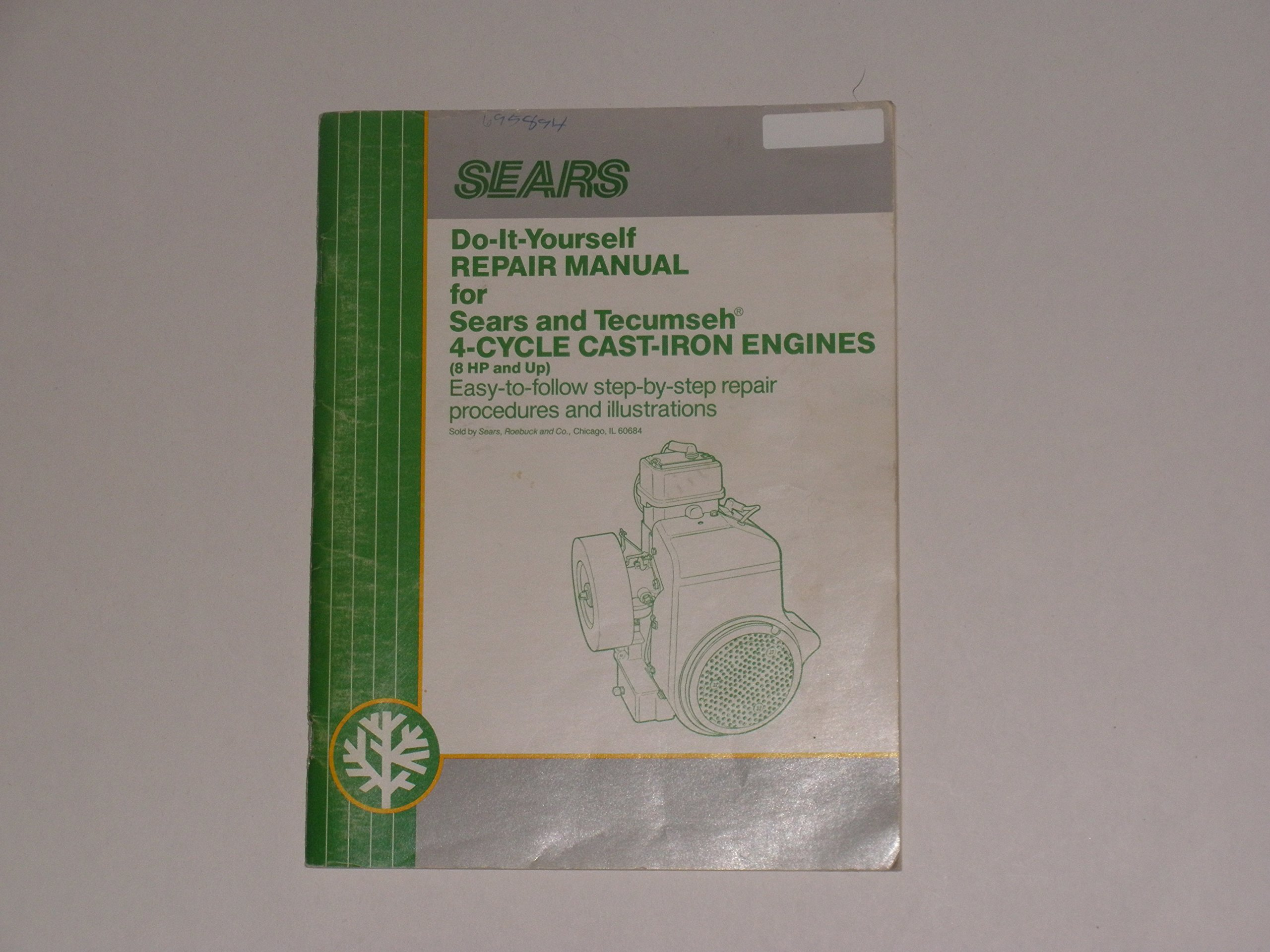 Sears do it yourself repair manual for sears and tecumseh 4 cycle sears do it yourself repair manual for sears and tecumseh 4 cycle cast iron engines 8hp and up easy to follow step by step repair procedures and solutioingenieria Choice Image
