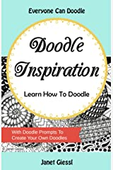 Doodle Inspiration: Learn How To Doodle Kindle Edition