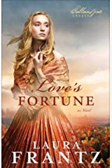Love's Fortune (The Ballantyne Legacy Book #3): A Novel Kindle Edition