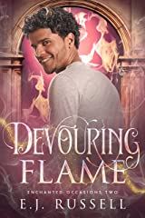Devouring Flame: A M/M Fantasy Rom-Com (Enchanted Occasions Book 2) Kindle Edition