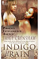 Indigo Rain (Phoenix Intelligence Agency Book 1) Kindle Edition