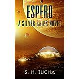 Espero (The Silver Ships Book 6)