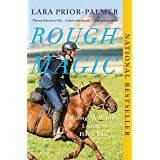 Rough Magic: Riding the World's Loneliest Horse Race