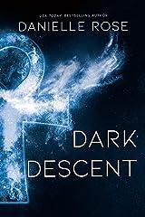 Dark Descent Kindle Edition