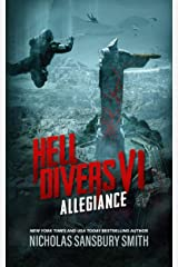 Hell Divers VI: Allegiance (The Hell Divers Series Book 6) Kindle Edition