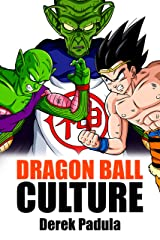 Dragon Ball Culture Volume 6: Gods Kindle Edition