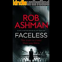Faceless: a spellbinding serial killer thriller (DI Rosalind Kray Book 1)