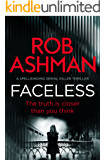 Faceless: a spellbinding serial killer thriller (DI Rosalind Kray Book 1) (English Edition)