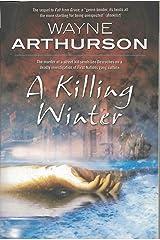 A Killing Winter (Leo Desroches Book 2) Kindle Edition