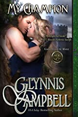 My Champion (Knights of de Ware Book 1) Kindle Edition