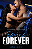 Saving Forever - Part 8: Medical Romance (Saving Forever Series)