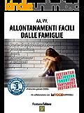 Allontanamenti facili dalle famiglie: Storie di affido minorile in Trentino (InstantShort)