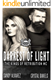 The Darkest Of Light (The Kings Of Retribution MC Book 2)