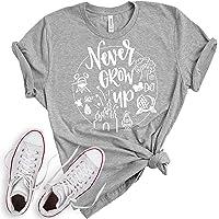 Never Grow Up Shirt | Women's Cute Shirt | Unisex Sizing | Cute Shirt for Vacation