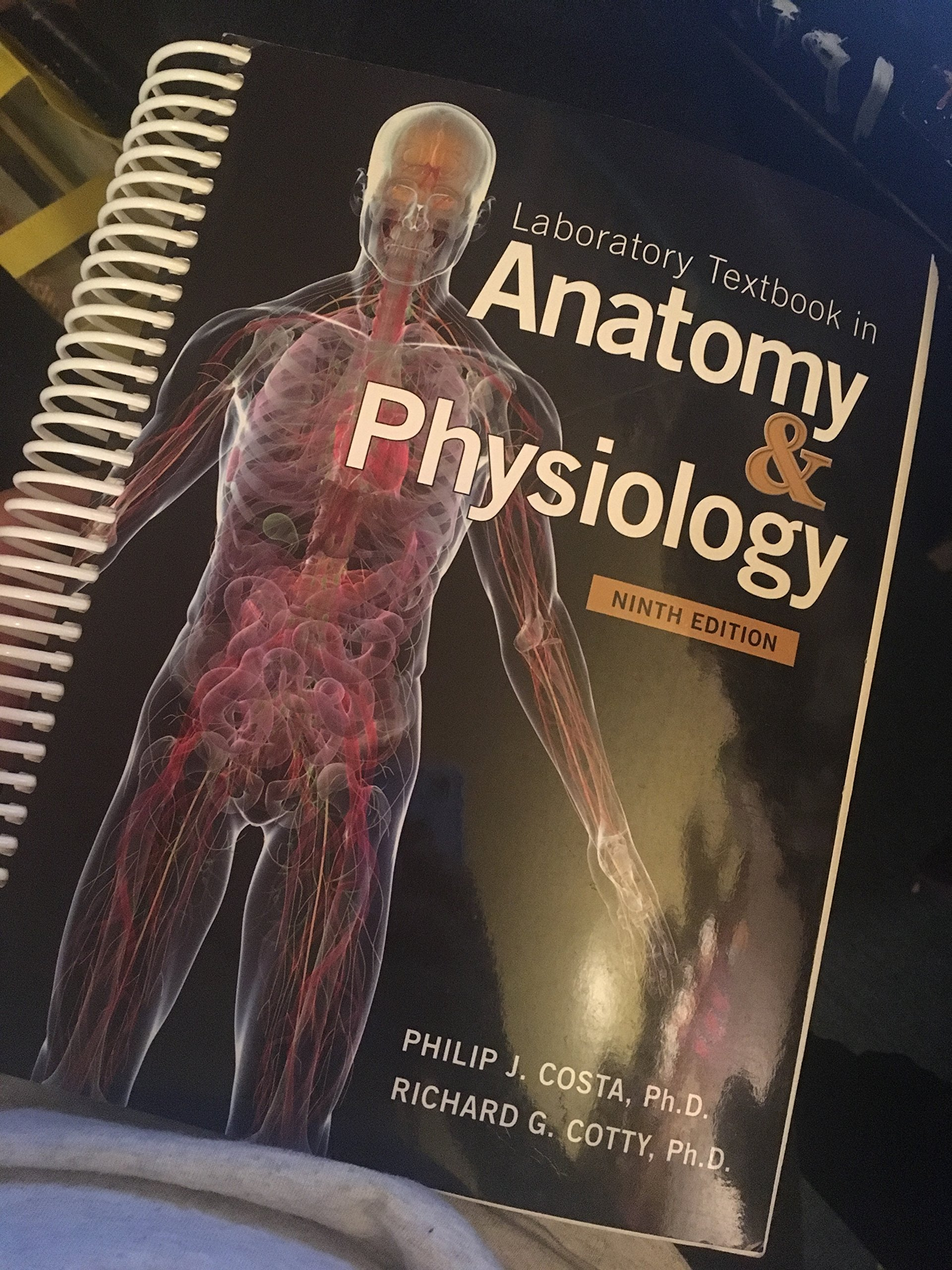 Laboratory Textbook in Anatomy & Physiology 9th Ed.: Philip J. Costa ...