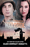 War Bride: A Toby Whitby WWII Mystery (Toby Whitby WWII Mysteries Book 1)