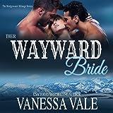 Their Wayward Bride: Bridgewater Menage Series, Book 2