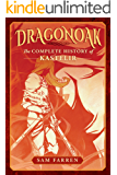 Dragonoak: The Complete History of Kastelir (English Edition)