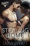 Stealing Home: A Second Chance Baseball Romance (Dallas Longhorns Book 1)