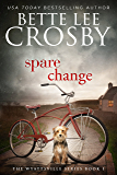 Spare Change: Family Saga (A Wyattsville Novel Book 1)