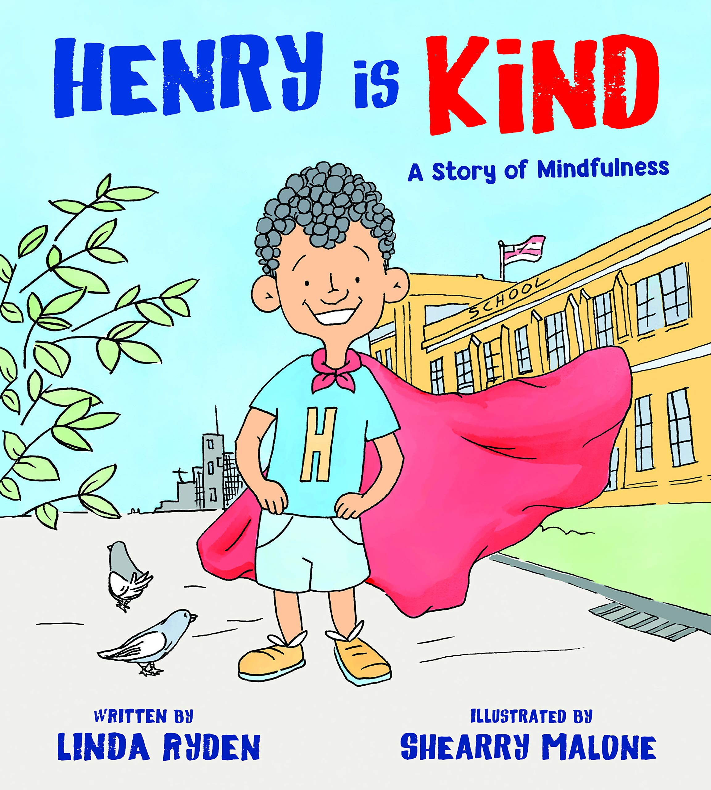 Henry is Kind: A Story of Mindfulness: Amazon.es: Linda ...