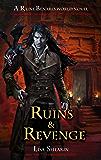 Ruins and Revenge: A Raine Benares World Novel