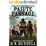 Paiute Passage: A Historical Western Novel (Stonecroft Saga Book 11)