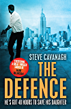 The Defence: Eddie Flynn Book 1