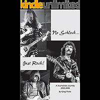 No Schlock...Just Rock! book cover