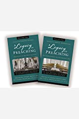 A Legacy of Preaching: Two-Volume Set---Apostles to the Present Day: The Life, Theology, and Method of History's Great Preachers Kindle Edition