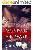 Paper Roses: A Veterans Affairs Story