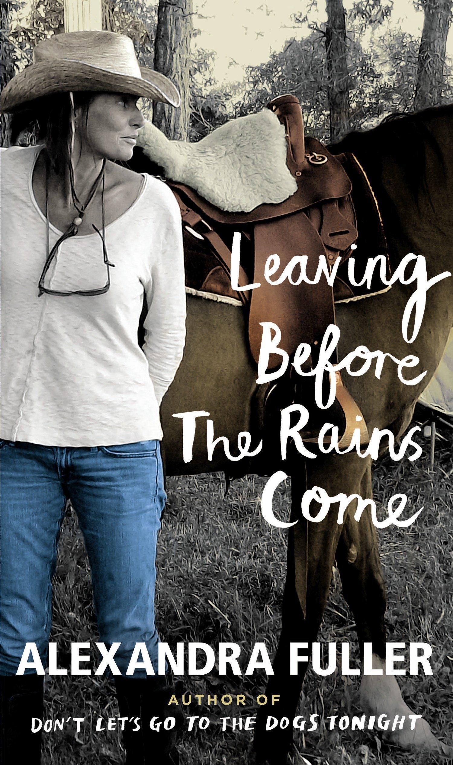 Leaving Before the Rains Come, Fuller, Alexandra