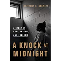 A Knock at Midnight: A Story of Hope, Justice, and Freedom