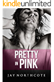 Pretty in Pink (Housemates Book 6)