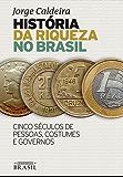História da riqueza no Brasil