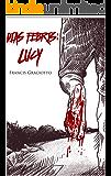 Dias Febris: Lucy