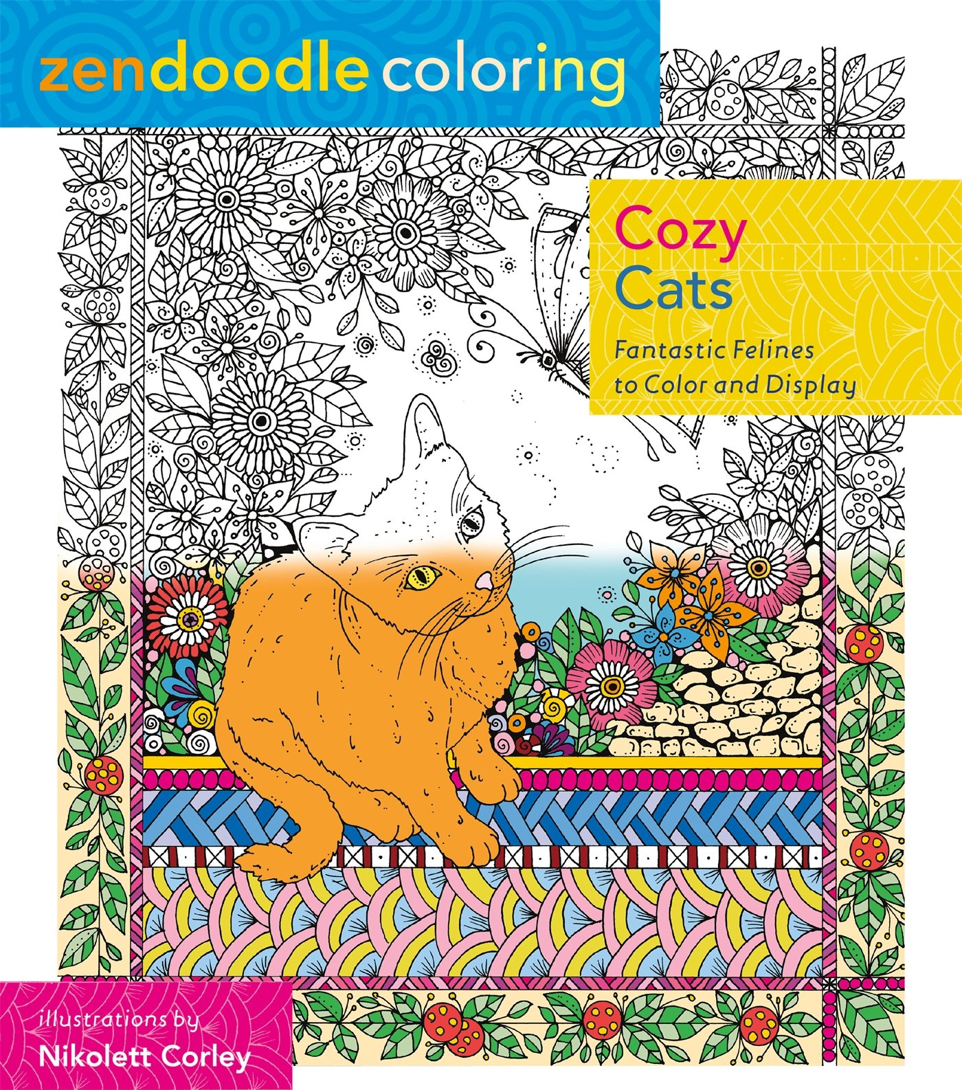 Amazon Com Zendoodle Coloring Cozy Cats Fantastic Felines To