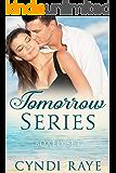 Tomorrow Series: Boxed Set : What Tomorrow Brings, Where Tomorrow Leads, When Tomorrow Ends (Florida Keys Romance In Paradise Series)