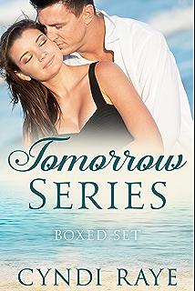 Tomorrow Series Boxed Set What Tomorrow Brings Where Tomorrow Leads When Tomorrow Ends