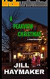 A Peakview Christmas (Peakview Series Book 11)