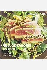 Nuevos sabores para ensaladas/ New Flavors for Salads (Reinventando recetas clasicas/ Reinventing Classic Recipes) Hardcover