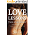 Love Lessons from a Lap Dancer: An unconventional guide for women who want to understand men, date with confidence, and put themselves first